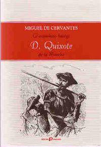 O Engenhoso fidalgo D. Quixotd de la Mancha - Miguel de Cervantes