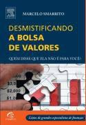 Desmistificando a bolsa de valores - Marcelo Smarrito