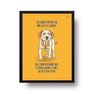 Quadro Decorativo Poster Animais Cachorro Labrador - Frase, Confiança, Fundo Amarelo
