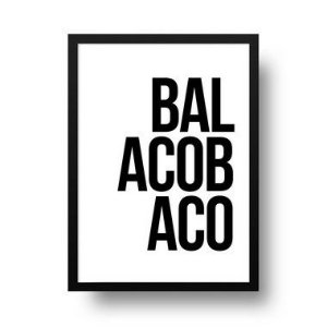 Quadro Decorativo Poster Frase Balacobaco - Minimalista, Palavra, Preto, Branco