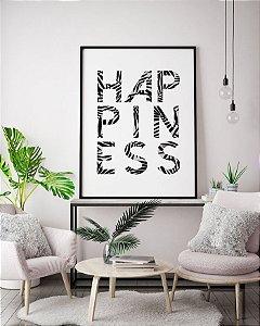 Quadro Decorativo Poster Frase Happiness - Felicidade, Minimalista, Preto e Branco