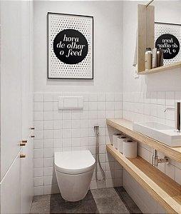 Quadro Decorativo Poster Frase Hora de Olhar o Feed - Minimalista, Banheiro, Divertido