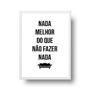 Quadro Decorativo Poster Nada Melhor - Frase, Música, Rita Lee, Mania de Você