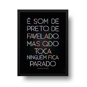 Quadro Decorativo Poster Ninguém Fica Parado - Frase, Música, Funk