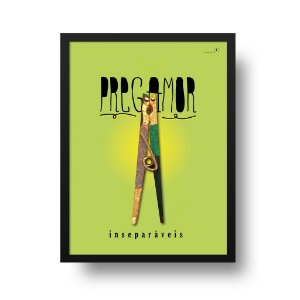 Quadro Decorativo Poster Pregamor - Frase, Amor, Grampo, Pregador