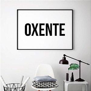 Quadro Decorativo Poster Oxente - Palavra, Minimalista, Fundo Branco