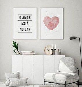 Conjunto 2 Quadros Decorativos Amor no Lar Rosé - Coração, Rosa, Frase