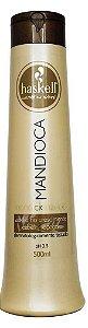 Condicionador Haskell Mandioca - 500 ml