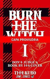 Pré-venda | Burn The Witch - Vol. 01