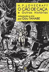 H.P. Lovecraft - O Cão de Caça e outras histórias