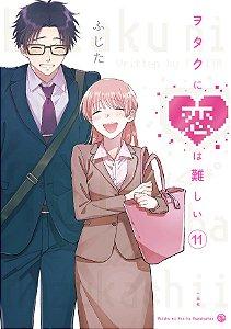 PRÉ VENDA - Wotakoi: O amor é difícil para Otakus - 11 [ JAPONÊS ]