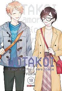 Wotakoi: O Amor é difícil para Otakus - 10 CAPA VARIANTE (Pré Venda Reimpressão)