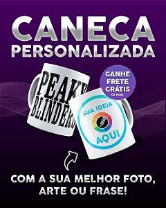 CANECA  PEAKY BLINDERS PERSONALIZADA COM  NOME