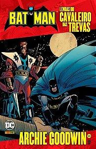 Batman Lendas do Cavaleiro das Trevas - Archie Goodwin  Capa Brochura - 15 de Agosto de 2019