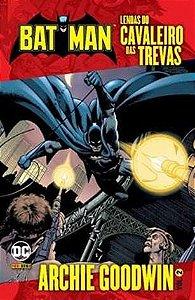 Batman Lendas do Cavaleiro das Trevas Vol. 2 - Archie Goodwin  Capa Brochura - 8 de Outubro  de 2019