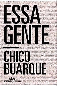 ESSA GENTE -CHICO BUARQUE  CAPA BROCHURA  – 9 DE  novembro DE  2019