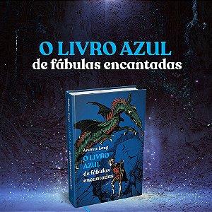 LIVRO AZUL DE FABULAS ENCANTADAS,  CAPA DURA PANDORGA -16 DE AGOSTO DE  2021