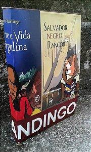 Fábio Mandingo [BOX]  Salvador Negro Rancor/Morte e vida Virgulina/Muito como um rei