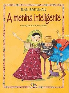 A Menina Inteligente - Ilan Brenman