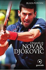 A Biografia de Novak Djokovic -  Blaza Popovic