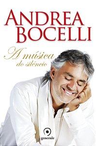 Andrea Bocelli - A Música do Silêncio