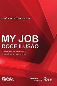My Job - Doce ilusão