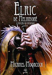 Saldo - Elric de Melniboné  - Livro Um