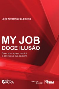 Saldo - My Job - Doce ilusão