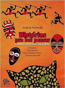 HISTÓRIAS PRA BOI PENSAR: TRÊS LENDAS AFRICANAS EM CORDEL - 0599L20601