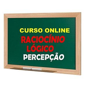 CURSO ONLINE - RACIOCÍNIO LÓGICO - PERCEPÇÃO