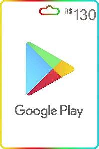 Cartão Google Play 130 reais Gift Card recarga Google Play