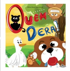 Livro Infantil - Quem Dera!
