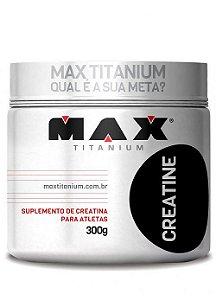 CREATINA MAX TITANIUM 300G MAX