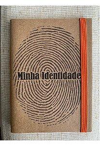 Caderninho - Coleção Identidade - MINHA IDENTIDADE