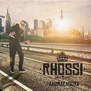 CD Rhossi - #AHoraéAgora