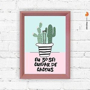 """Quadro Decorativo """"Cuidar Cactus"""""""