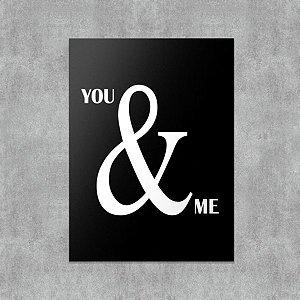 Placa Decorativa You and Me