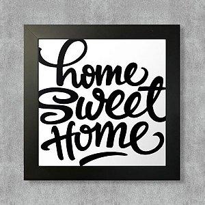 Quadro Home Sweet Home com Moldura Preta