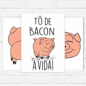 "Placas Decorativas ""Tô de bacon"""