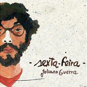 Juliano Guerra - Sexta-feira (CD)