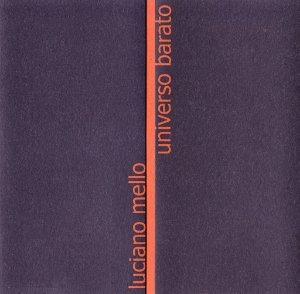 Luciano Mello - Universo Barato (CD)