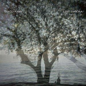 Thiago Ramil - Leve Embora (CD)