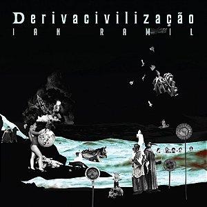 Ian Ramil - Derivacivilização (CD)