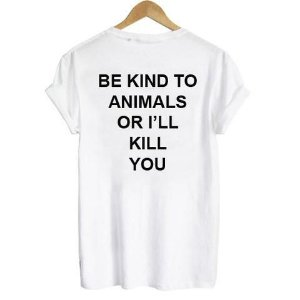 camiseta be kind to animals