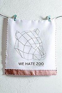 pano de prato we hate zoo