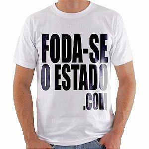 Camiseta Branca Masculina - Foda-seoestado.com