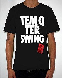 Camiseta Preta TEM Q TER SWING