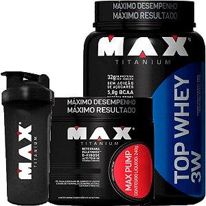 Top Whey 3w 900g + Max Pump 240g + Coqueteleira - Max Titanium
