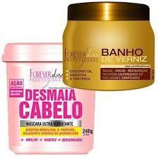 Desmaia Cabelo 240g + Banho de Verniz 250 - Forever Liss