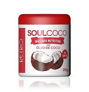 Máscara Nutritiva Soul Coco Retrô Cosméticos 250g